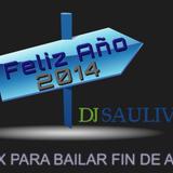 MIX PARA BAILAR FIN DE AÑO- DJSAULIVAN