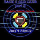 BACK 2 OLD CLUB part 2 (mixed by Roberto Antares)