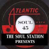 The Soul Station presents: SOUL45