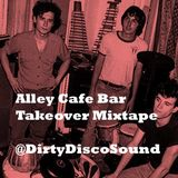 Alley Cafe Takeover Mixtape