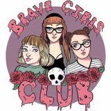 Brave Girls Club Episode 12: The Devil's Gravy