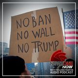 NewsOne Now Podcast: Appeals Court Rejects Travel Ban, Rev. Barber Talks Fusion Politics & More