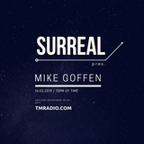 SURREAL Radio Show Podcast 02 // Mike Goffen Guest Mix - Second Hour