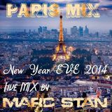 Paris NEW YEAR EVE 2014 MIX mixed by Marc Stan