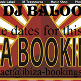 Dj Baloo Ibiza-Booking Promotional Set May 2015