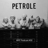 HMiT Podcast #30 - PETROLE