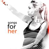 Songs For Her