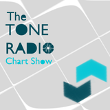 The Tone Radio Chart Show, with Matt Wester - Wednesday 19th April 2017