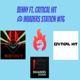 Benny ft. Critical Hit @ Invaders Station #76 (April 7th 2016)