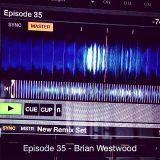 Episode 35 - Brian Westwood