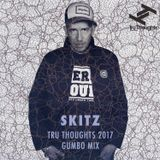 Skitz's Tru Thoughts 2017 Gumbo Mix