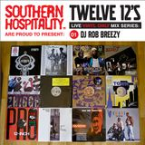 Twelve 12's Live Vinyl Mix: 01 - Rob Breezy