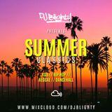 #SummerClassics // R&B, Hip Hop, Reggae & Dancehall // Instagram: djblighty