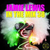 Jamie Lewis In The Mix 38