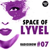 SPACE OF LYVEL | Radio CEH #07