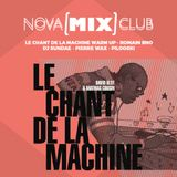 NOVA [MIX] CLUB : Pilooski [Le Chant de la Machine]