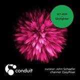 Conduit Set #039   Skylighter (curated by John Schaefer) [EasyRiser]