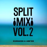 KUWAKEN & ABE'EM SPLIT MIX VOL.2 KUWAKEN SIDE 2018