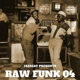 Raw funk 04