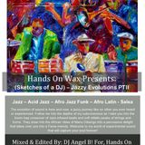 Hands On Wax Presents: (Sketches of a DJ) - Jazzy Evolutions Part II