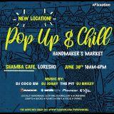 Pop Up N Chill Fixx_Shamba Cafe Edition _ June 30 2K19