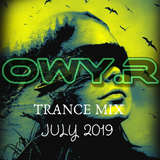 Trance Mix July19 - OwyR