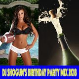 DJ Shogun - Birthday Party 2K18-06-17