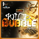 Wild Bubble Riddim (Cr2O3 prod.) mixed by Margos/Sensithief Sound