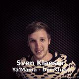 Ya'Mama - Der Klub mit SVEN KLAESER // Oktober 2013 // Radio Rüsselsheim