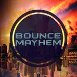 Bounce Mayhem (DJ Spinit Set)
