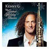 Kenny G. Holiday Hits