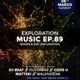 Dutcherz @ Exploration Music EP.89 Event
