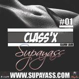 CLASS'X #1