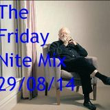 The Friday Nite Mix 29/08/14
