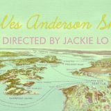 "Jackie Lo Show ""Wes Anderson"" Show 4.3.17"