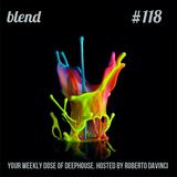 Blend 118   Deep House DJ Set   Radioshow