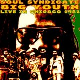 Big Youth and Soul Syndicate - Chicago 1981 SDB Very Rare