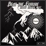 Beat the Future #82 w/ Maja Milich (Asonic Garcia, Ahwlee, 14KT, Jay Daniel, Title, Zeroh, Ras G...)