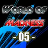 World Of Madness 05