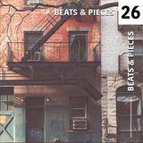 Beats & Pieces vol. 26 [Quantic, FYI Chris, 30/70 Collective, Souleance, Byron the Aquarius, Rhi...]