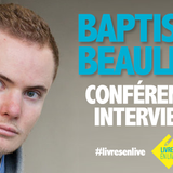 Interview Baptiste Beaulieu
