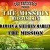 The Mission Riddim Mix - 2008