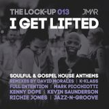 The Lock-Up 013 - Soulful & Gospel House Anthems