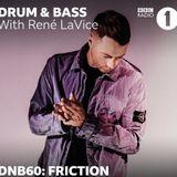 Friction (Shogun Audio, Elevate) @ DNB60 - Radio 1's Drum & Bass Show, BBC Radio 1 (28.05.2019)