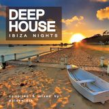 Deep House: Ibiza Nights