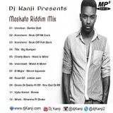Moskato Riddim Mix (Dj Kanji) 2016