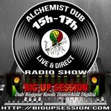Alchemist Dub on bigupsession #4