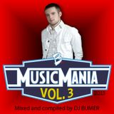 Music Mania Vol. 3 (Mixed and Compiled by DJ BUMER)