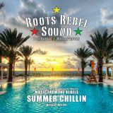 Root Rebel Sound - Summer chillin