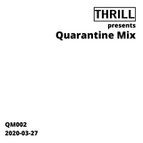 Quarantine Mix 002